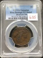 1794 LARGE CENT LIBERTY CAP FLOWING HAIR ONE HIGH GRADE VF DETAILS PCGS 9511
