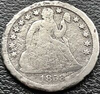 1858 S SEATED LIBERTY DIME 10C  DATE SAN FRANCISCO  15069