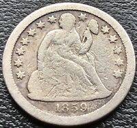 1859 S SEATED LIBERTY DIME 10C SAN FRANCISCO BETTER GRADE  15071