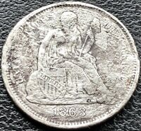 1863 S SEATED LIBERTY DIME 10C SAN FRANCISCO  DATE BETTER GRADE 15109