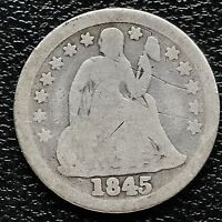 1845 SEATED LIBERTY DIME 10C  EARLY DATE  5992