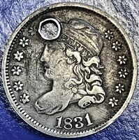 1831 CAPPED BUST HALF DIME 5C  VF - EXTRA FINE  DETAILS HOLED 5636