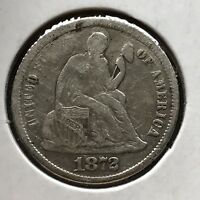 1872 SEATED LIBERTY DIME 10C BETTER DATE HIGH GRADE 11786