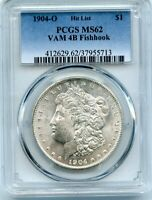 C11365- 1904-O VAM-4B FISHHOOK HIT LIST 40 MORGAN DOLLAR PCGS MINT STATE 62