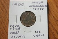 1900   FIND RED/BROWN    UNC PROOF     INDIAN HEAD CENT