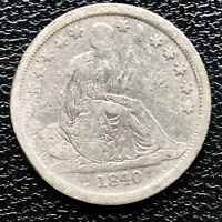 1840 SEATED LIBERTY DIME 10C BETTER GRADE F 17246