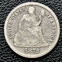 1872 SEATED LIBERTY DIME 5C HIGHER GRADE VF  17271