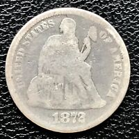 1872 SEATED LIBERTY DIME 5C BETTER GRADE  17274