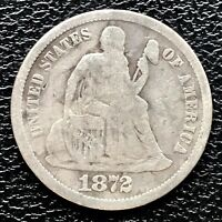 1872 SEATED LIBERTY DIME 5C BETTER GRADE  17276