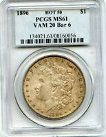 C11518- 1896 VAM-20 BAR 6 HOT 50 MORGAN DOLLAR PCGS MINT STATE 61