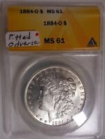 1884-O $1 MORGAN SILVER DOLLAR ANACS MINT STATE 61 NOTE: PITTED OBVERSE VAM