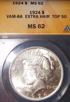 1924 $1 VAM 8A EXTRA HAIR PEACE DOLLAR ANACS MINT STATE 62 TOP 50 PEACE DOLLAR