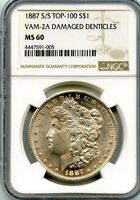 C11683- 1887-S/S VAM-2A DAMAGED DENTICLES TOP 100 MORGAN DOLLAR NGC MINT STATE 60