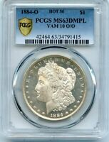 C11706- 1884-O VAM-10 O/O HOT 50 MORGAN DOLLAR PCGS MINT STATE 63 DMPL - PCGS POP 2/3