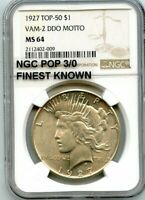 C11862- 1927 VAM-2 DDO MOTTO TOP 50 PEACE DOLLAR NGC MINT STATE 64 -POP 3/0 FINEST KNOWN