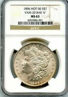 C11886- 1896 VAM-20 BAR 6 HOT 50 MORGAN DOLLAR NGC MINT STATE 63