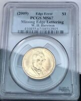 2009 WH HARRISON MISSING EDGE LETTERS PCGS MINT STATE 67 ERROR DOLLAR COIN