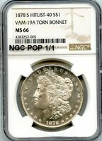 C9425- 1878-S VAM-19A TORN BONNET HIT LIST 40 MORGAN $1 NGC MINT STATE 66 - NGC POP 1/1