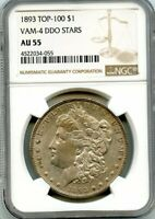 C11358- 1893 VAM-4 DDO STARS TOP 100 MORGAN DOLLAR NGC AU55
