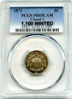 C12420- 1873 CLOSED 3 PROOF SHIELD NICKEL PCGS PR65 CAMEO - 1,100 MINTED