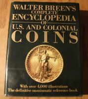 WALTER BREENS COMPLETE ENCYCLOPEDIA OF U. S. AND COLONIAL COINS