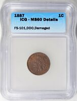1887 INDIAN HEAD PENNY DDO FS-101 ICG MINT STATE 60 DETAILS