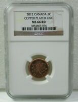 2012 CANADA NGC MINT STATE 66 RD COPPER PLATED ZINC 1C LAST YEAR