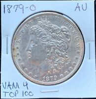 1879-O MORGAN SILVER DOLLAR ABOUT UNCIRCULATED AU VAM 4 TOP 100