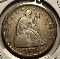 1875 S TWENTY 20 CENT PIECE GOOD A FEW OBVERSE SCRATCHES