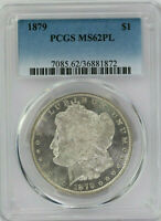 1879 MORGAN SILVER DOLLAR PCGS MINT STATE 62 PL PROOFLIKE