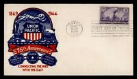 DR WHO 1944 FDC TRANSCONTINENTAL RAILROAD ANIV STAEHLE/SMART