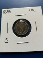 1878 UK GREAT BRITAIN THREE PENCE SILVER COIN NO RESERVE