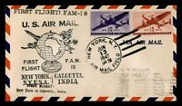 DR WHO 1947 NEW YORK TO INDIA FIRST FLIGHT AIR MAIL FAM 18 C
