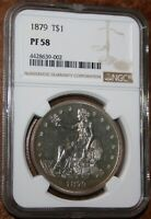USA 1879 TRADE DOLLAR NGC GRADED PF 58  PROOF SILVER GEM COIN