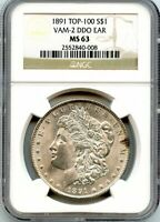 C11918- 1891 VAM-2 DDO EAR TOP 100 MORGAN DOLLAR NGC MINT STATE 63