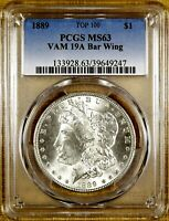 1889 PCGS MINT STATE 63 VAM 19A BAR WING MORGAN DOLLAR - 100 WHITE