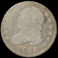 1821 CAPPED BUST DIME AG LARGE DATE PRICE REDUCED FROM LAST