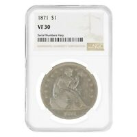 1871 SEATED LIBERTY SILVER DOLLAR $1 COIN NGC VF 30