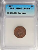 1887 INDIAN HEAD CENT DDO FS-101 ICG MINT STATE 60 DETAILS