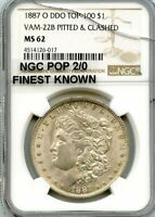 C12409- 1887-O VAM-22B PITTED & CLASHED MORGAN NGC MINT STATE 62 POP 2/0 FINEST KNOWN