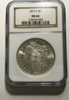 1879 S MORGAN SILVER DOLLAR NGC MINT STATE 64 ALL WHITE WITH CARTWHEEL LUSTER