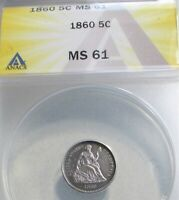 1860 SEATED LIBERTY HALF DIME 5C ANACS MS61  US COIN.