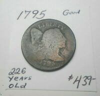1795 LIBERTY CAP LARGE CENT - ORIGINAL NEVER CLEANED V.G. OBVERSE A.G. REVERSE