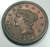 1847 BRAIDED HAIR LARGE CENT AU CONDITION N1 RARITY 3 W/OLD