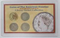 COINS OF THE AMERICAN FRONTIER  4 V NICKELS  1899-1910  STOCKING STUFFER