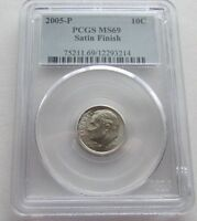 2005 P ROOSEVELT DIME   PCGS MS69 AND MS69FB SATIN FINISH