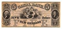 1800'S $5 NEW ORLEANS LOUISIANA CANAL BANK NOTE UNC