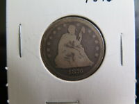1876 CC 25C LIBERTY SEATED QUARTER. ABOUT GOOD CIRCULATED COIN. STORE SALE 3772