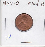 1957 D LINCOLN CENT FILLED BOTTOM OF B