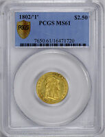 1802/'1' DRAPED BUST $2 1/2 PCGS MS 61